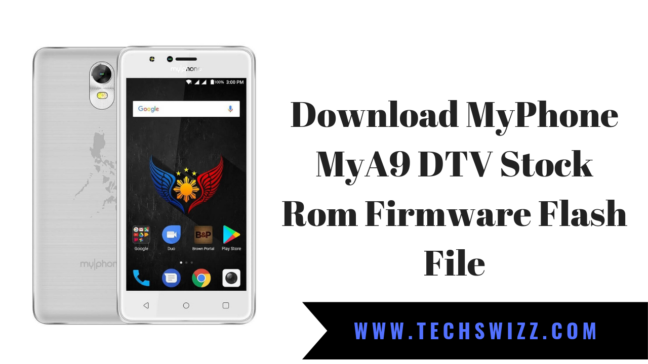 Download MyPhone MyA9 DTV Stock Rom Firmware Flash File