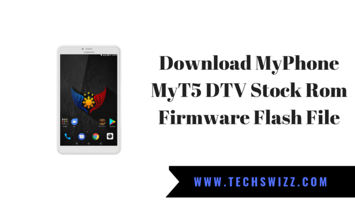 Download MyPhone MyT5 DTV Stock Rom Firmware Flash File