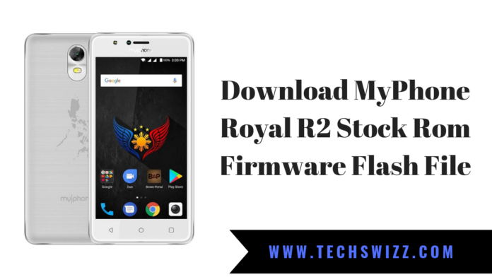 Download MyPhone Royal R2 Stock Rom Firmware Flash File
