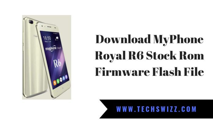 Download MyPhone Royal R6 Stock Rom Firmware Flash File