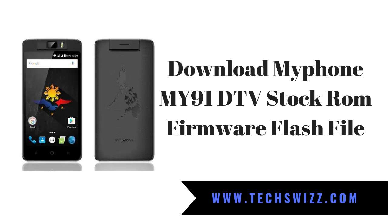 Download Myphone MY91 DTV Stock Rom Firmware Flash File