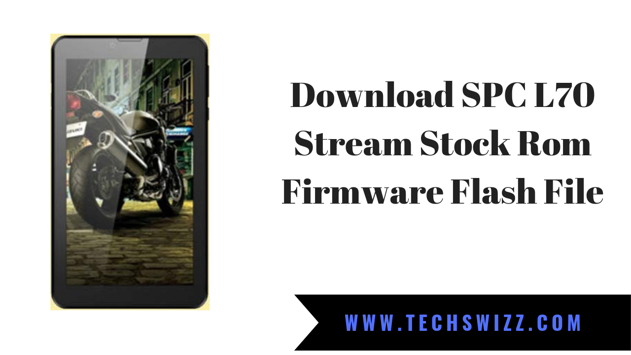 Download SPC L70 Stream Stock Rom Firmware Flash File