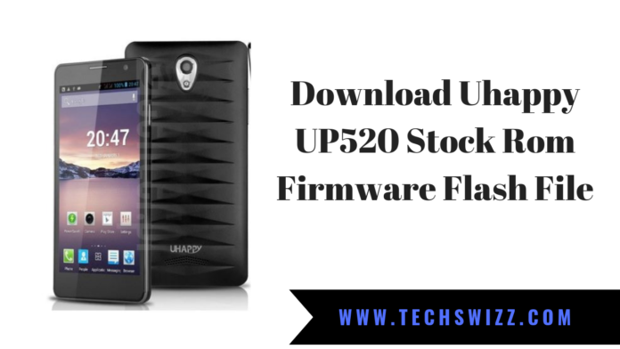 Uhappy UP520 Stock Rom Firmware Flash File