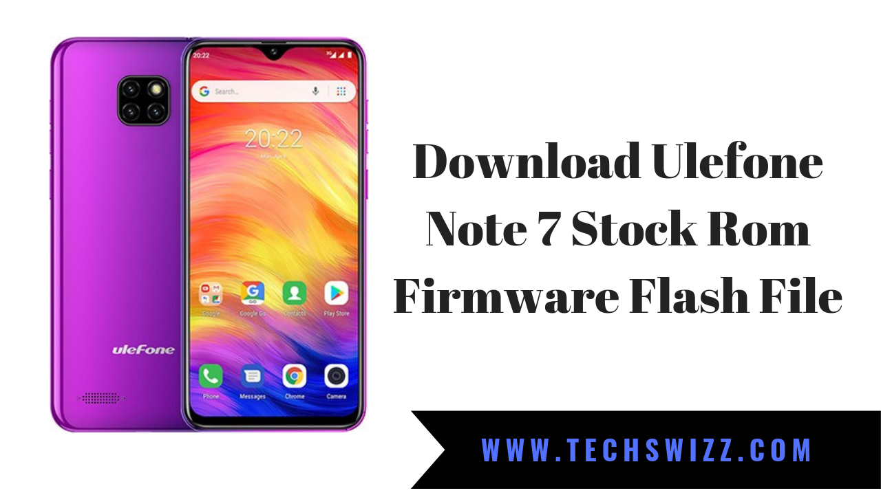 Download Ulefone Note 7 Stock Rom Firmware Flash File ~ Techswizz