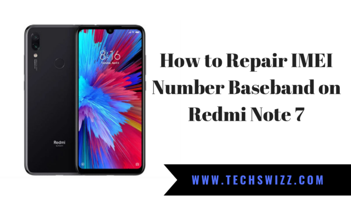 How to Repair IMEI Number Baseband on Redmi Note 7
