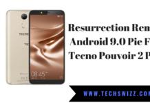 Resurrection Remix Android 9.0 Pie For Tecno Pouvoir 2 Pro