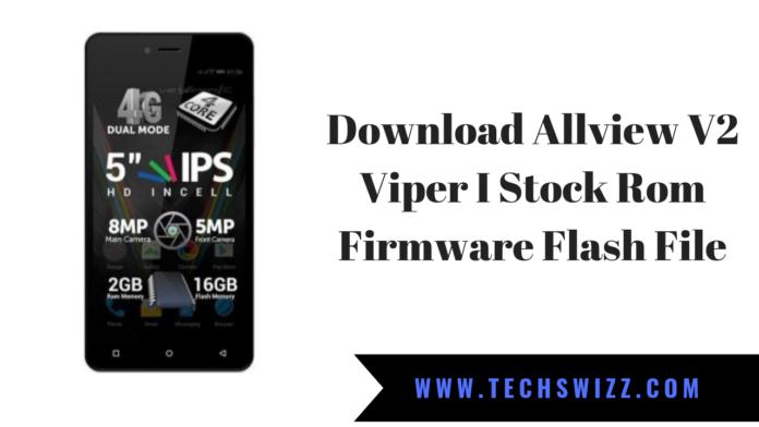 Download Allview V2 Viper I Stock Rom Firmware Flash File