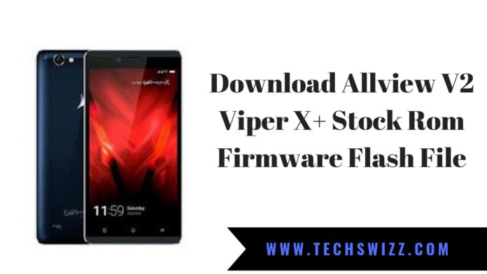Download Allview V2 Viper X+ Stock Rom Firmware Flash File