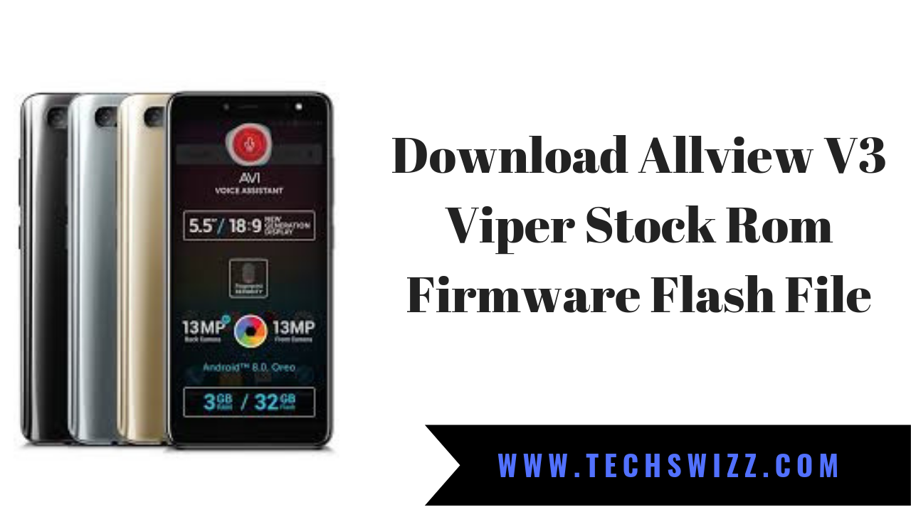 Download Allview V3 Viper Stock Rom Firmware Flash File ~ Techswizz