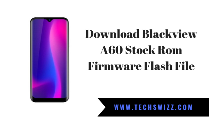 Blackview A60 Stock Rom Firmware Flash File