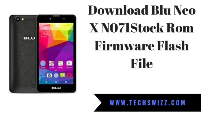 Download Blu Neo X N071 Stock Rom Firmware Flash File
