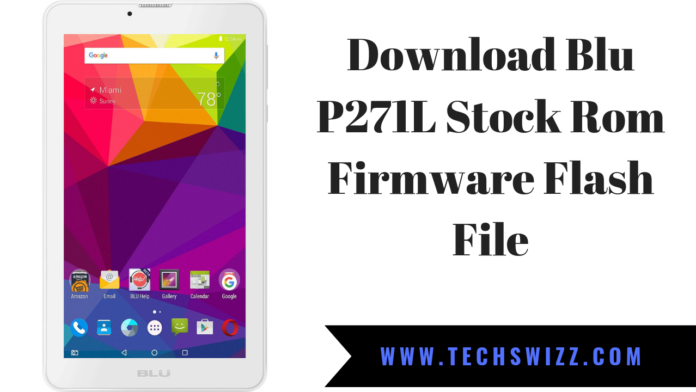 Download Blu P271L Stock Rom Firmware Flash File