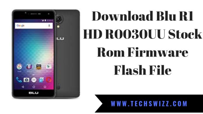 Download Blu R1 HD R0030UU Stock Rom Firmware Flash File
