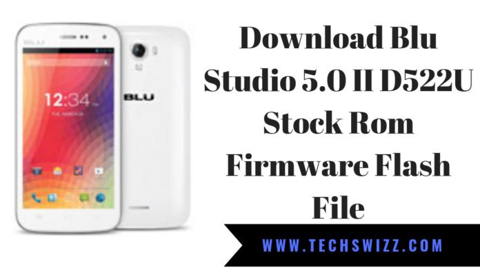 Download Blu Studio 5.0 II D522U Stock Rom Firmware Flash File