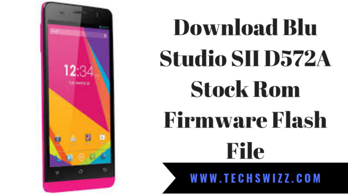 Download Blu Studio SII D572A Stock Rom Firmware Flash File