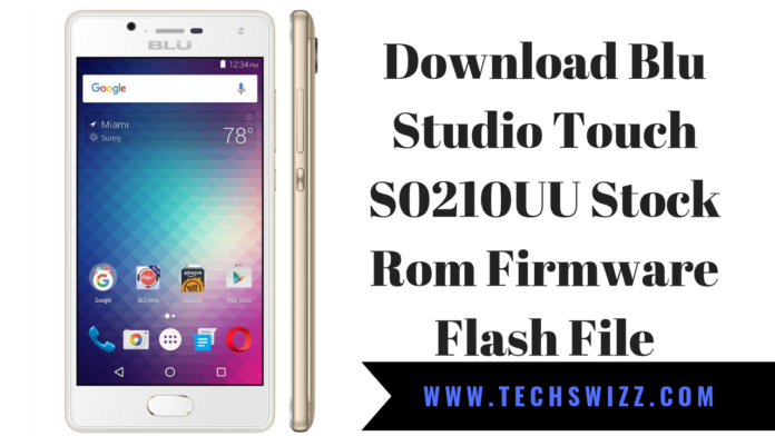 Download Blu Studio Touch S0210UU Stock Rom Firmware Flash File