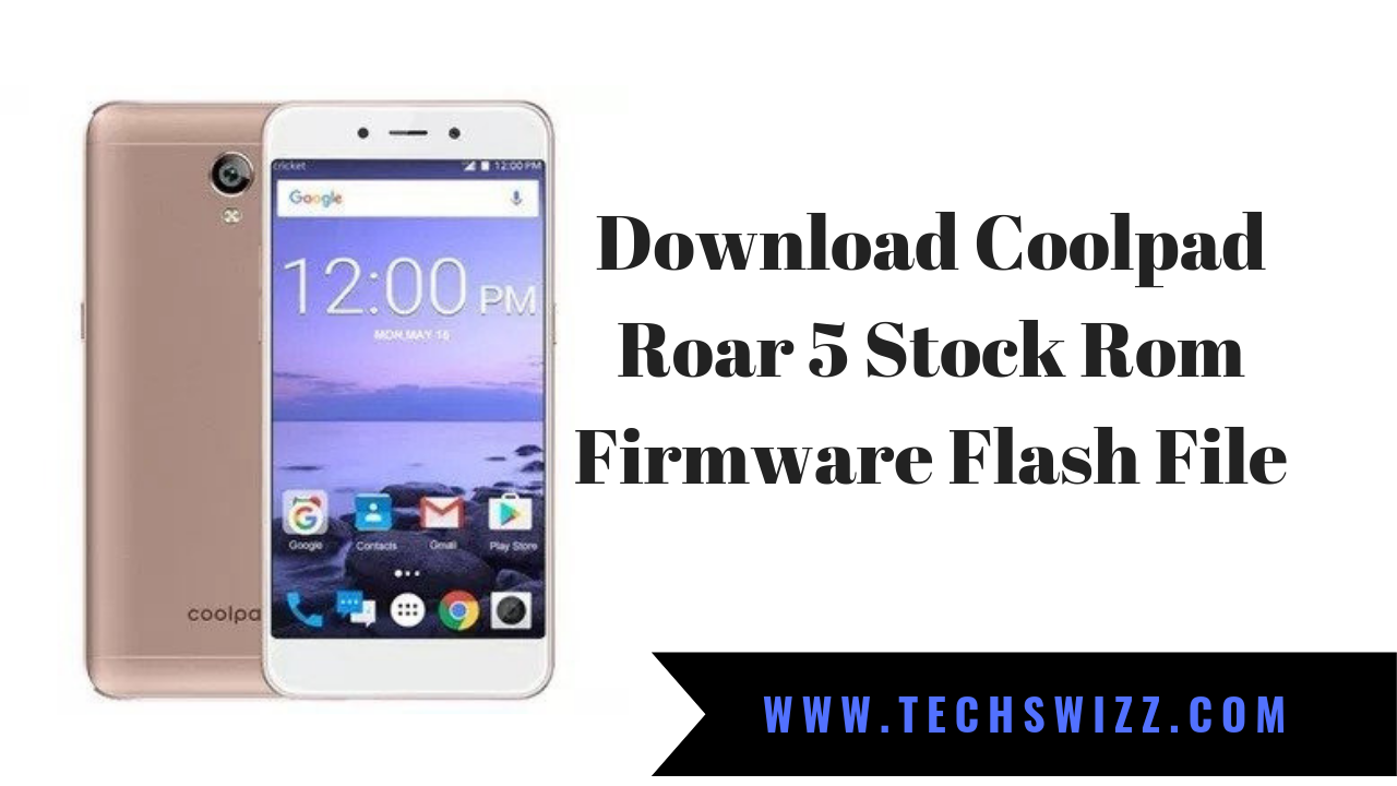 Download Coolpad Roar 5 Stock Rom Firmware Flash File