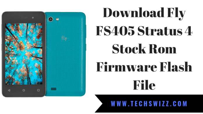 Download Fly FS405 Stratus 4 Stock Rom Firmware Flash File