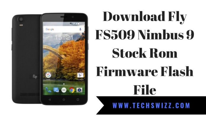 Download Fly FS509 Nimbus 9 Stock Rom Firmware Flash File