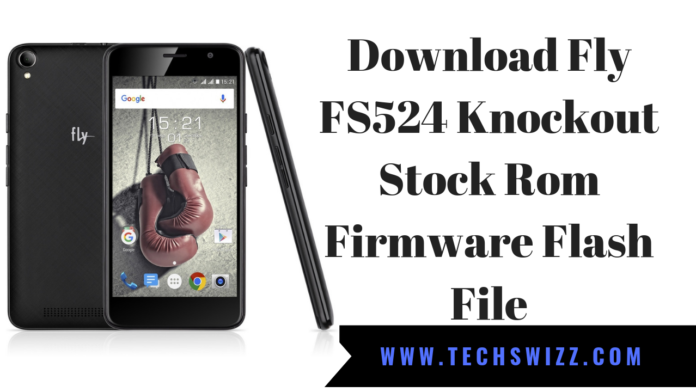 Download Fly FS524 Knockout Stock Rom Firmware Flash File