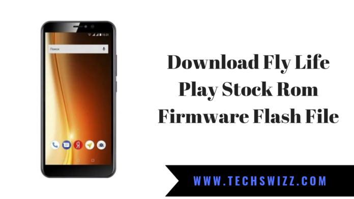 Fly Life Play Stock Rom Firmware Flash File