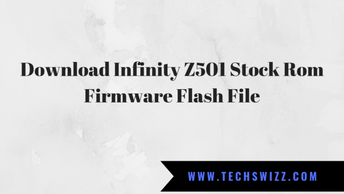 Download Infinity Z501 Stock Rom Firmware Flash File
