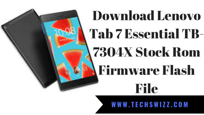 Download Lenovo Tab 7 Essential TB-7304X Stock Rom Firmware Flash File