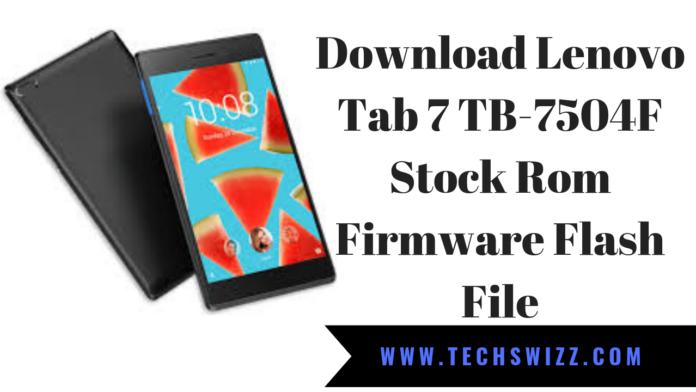 Download Lenovo Tab 7 TB-7504F Stock Rom Firmware Flash File