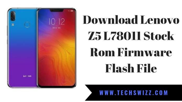 Download Lenovo Z5 L78011 Stock Rom Firmware Flash File