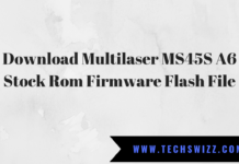 Download Multilaser MS45S A6 Stock Rom Firmware Flash File