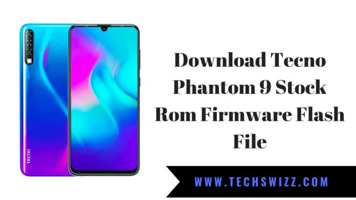 Download Tecno Phantom 9 Stock Rom Firmware Flash File