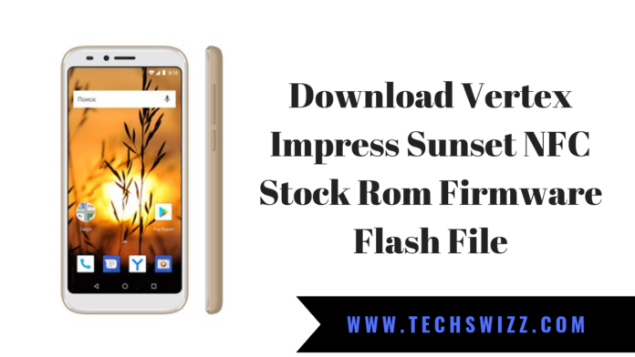 Download Vertex Impress Sunset NFC Stock Rom Firmware Flash File