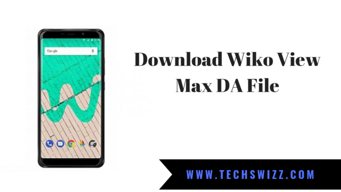 Download Wiko View Max DA File
