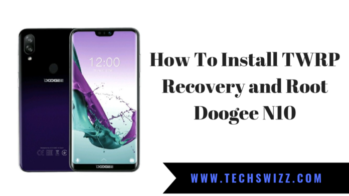 How To Install TWRP Recovery and Root Doogee N10