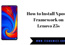 How to Install Xposed Framework on Lenovo Z5s