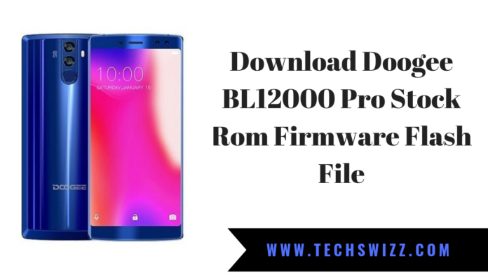 Download Doogee BL12000 Pro Stock Rom Firmware Flash File