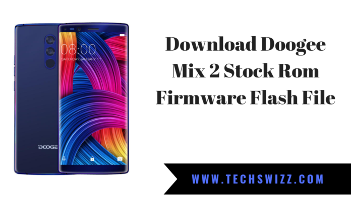 Download Doogee Mix 2 Stock Rom Firmware Flash File