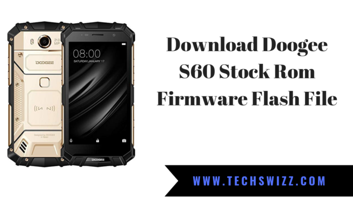 Download Doogee S60 Stock Rom Firmware Flash File