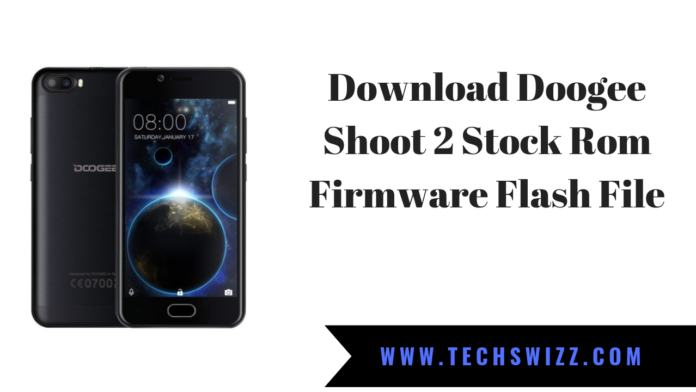 Download Doogee Shoot 2 Stock Rom Firmware Flash File