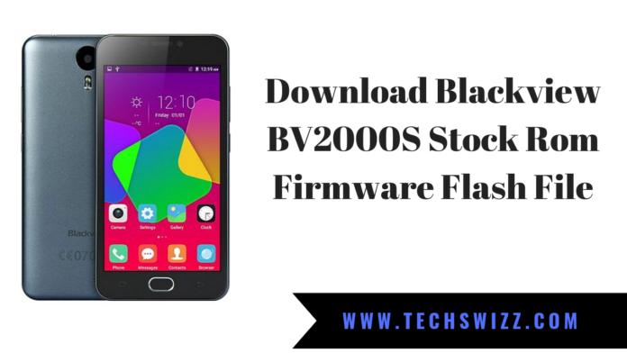 Download Blackview BV2000S Stock Rom Firmware Flash File