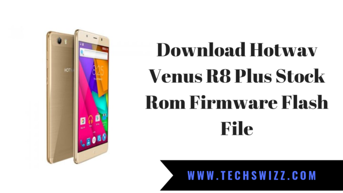 Download Hotwav Venus R8 Plus Stock Rom Firmware Flash File