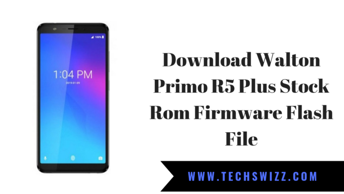 Download Walton Primo R5 Plus Stock Rom Firmware Flash File