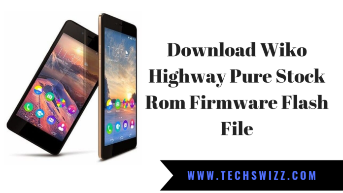 Download Wiko Highway Pure Stock Rom Firmware Flash File