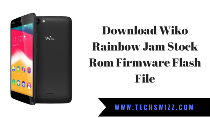 Download Wiko Rainbow Jam Stock Rom Firmware Flash File