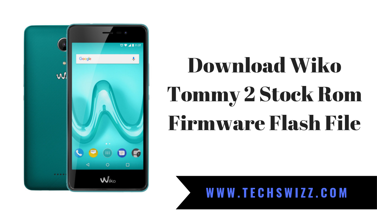 WIKO 2 TOMMY FIRMWARE TÉLÉCHARGER