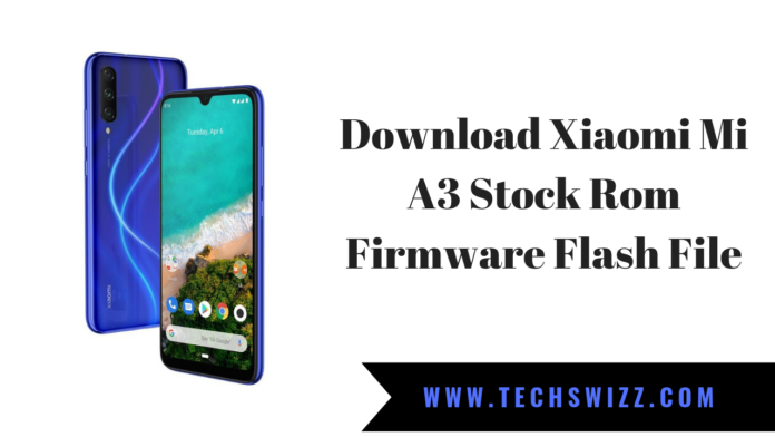 Download Xiaomi Mi A3 Stock Rom Firmware Flash File