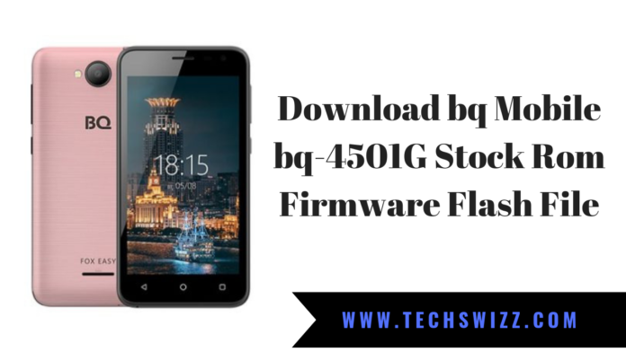 Download bq Mobile bq-4501G Stock Rom Firmware Flash File