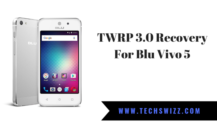 TWRP 3.0 Recovery For Blu Vivo 5