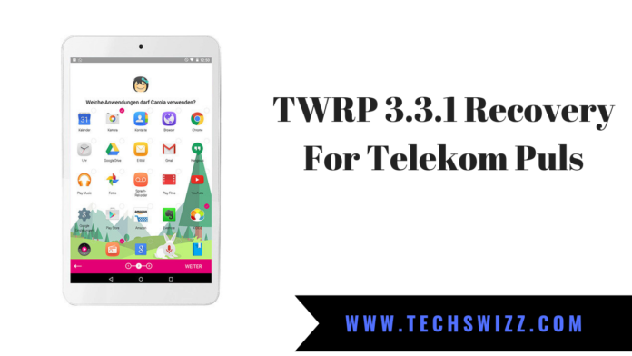 TWRP 3.3.1 Recovery For Telekom Puls
