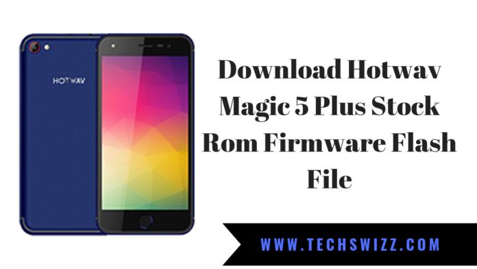 Download Hotwav Magic 5 Plus Stock Rom Firmware Flash File